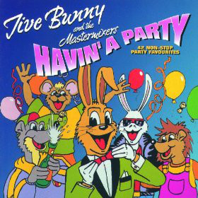 Jive Bunny Havin' A Party