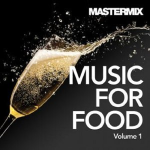 Mastermix - Music For Food Vol. 1
