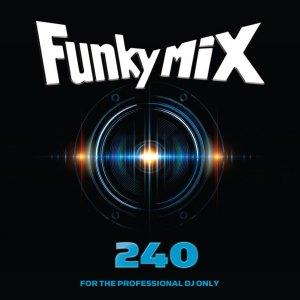 Funkymix 240