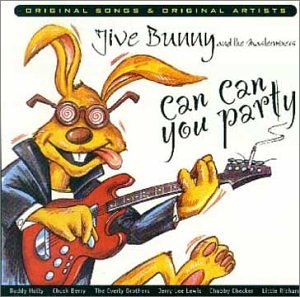 Jive Bunny Can Can You Party