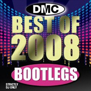 DMC - Best Of Bootlegs (2008)