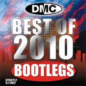 DMC - Best Of Bootlegs (2010)